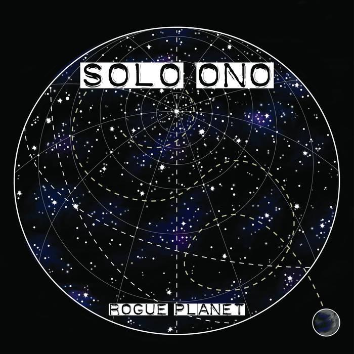 Solo Ono – Rogue Planet