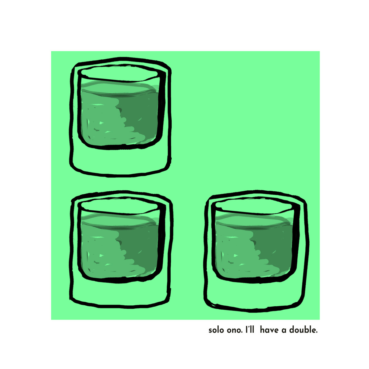 Solo Ono – I'll Have a Double